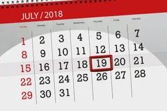 Calendar o planejador para o mês, dia da semana, quinta-feira do fim do prazo, o 19 de julho 2018 Foto de Stock Royalty Free