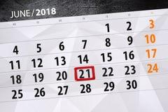 Calendar o planejador para o mês, dia da semana, quinta-feira do fim do prazo, o 21 de junho 2018 Foto de Stock Royalty Free