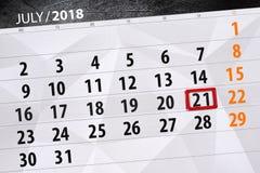 Calendar o planejador para o mês, dia da semana, sábado do fim do prazo 2018 o 21 de julho Imagem de Stock Royalty Free