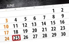 Calendar o planejador para o mês, dia da semana, segunda-feira do fim do prazo, o 25 de junho 2018 Imagem de Stock Royalty Free