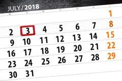 Calendar o planejador para o mês, dia da semana, terça-feira do fim do prazo, o 3 de julho 2018 Fotos de Stock