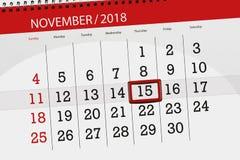 Calendar o planejador para o mês, dia do fim do prazo da semana 2018 novembro, 15, quinta-feira ilustração do vetor