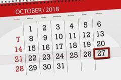 Calendar o planejador para o mês, dia do fim do prazo da semana 2018 outubro, 27, sábado ilustração do vetor