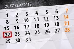 Calendar o planejador para o mês, dia do fim do prazo da semana 2018 outubro, 22, segunda-feira ilustração stock