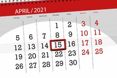 Free Calendar Planner For The Month April 2021, Deadline Day, 15, Thursday Stock Images - 212942764