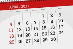 Free Calendar Planner For The Month April 2021, Deadline Day Royalty Free Stock Images - 213186129