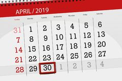 Calendar planner for the month april 2019, deadline day, 30 tuesday stock image