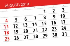 Calendar planner for the month, deadline day of the week 2019 august.  stock photography