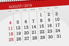 Calendar planner for the month, deadline day of the week 2019 august.  stock image
