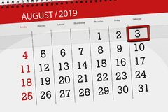 Calendar planner for the month, deadline day of the week 2019 august, 3, Saturday.  royalty free stock images