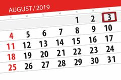 Calendar planner for the month, deadline day of the week 2019 august, 3, Saturday.  stock image