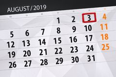Calendar planner for the month, deadline day of the week 2019 august, 3, Saturday.  stock photo