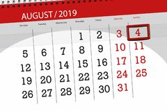 Calendar planner for the month, deadline day of the week 2019 august, 4, Sunday.  stock images