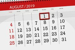 Calendar planner for the month, deadline day of the week 2019 august, 1, Thursday.  royalty free stock photo