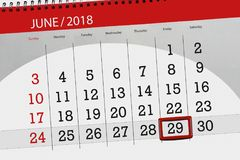 Calendar planner for the month, deadline day of the week, friday, 2018 june 29. Calendar planner for month, deadline day of the week, friday, 2018 june 29 Royalty Free Stock Photography