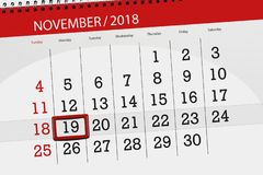 Calendar planner for the month, deadline day of the week 2018 november, 19, monday royalty free illustration