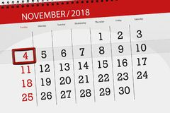 Calendar planner for the month, deadline day of the week 2018 november, 4, Sunday. Calendar planner for the month, deadline day of week 2018 november, 4, Sunday royalty free stock photos
