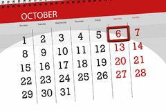 Calendar planner for the month, deadline day of the week 2018 october, 6, Saturday. Calendar planner for the month, deadline day of week 2018 october, 6 royalty free stock images