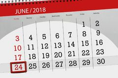 Calendar planner for the month, deadline day of the week, sunday, 2018 june 24. Calendar planner for month, deadline day of the week, sunday, 2018 june 24 Stock Photography