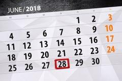 Calendar planner for the month, deadline day of the week, thursday, 2018 june 28 stock photo