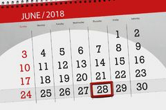 Calendar planner for the month, deadline day of the week, thursday, 2018 june 28. Calendar planner for month, deadline day of the week, thursday, 2018 june 28 Royalty Free Stock Images