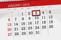 Calendar planner for the month january 2019, deadline day, 3, thursday. Calendar planner for month january 2019, deadline day, 3, thursday vector illustration
