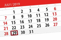 Calendar planner for the month july 2019, deadline day, 29 monday.  royalty free stock images