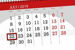 Calendar planner for the month july 2019, deadline day, 22 monday.  stock image