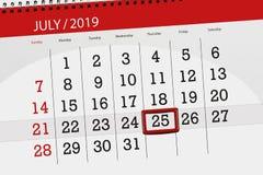 Calendar planner for the month july 2019, deadline day, 25 thursday.  stock image