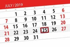Calendar planner for the month july 2019, deadline day, 25 thursday.  stock photo