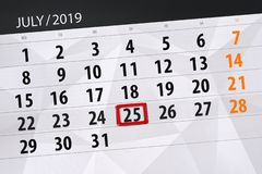 Calendar planner for the month july 2019, deadline day, 25 thursday.  royalty free stock photography