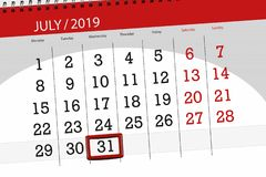 Calendar planner for the month july 2019, deadline day, 31 wednesday.  stock image