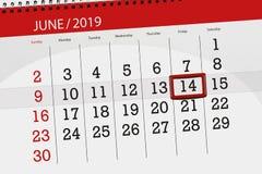 Calendar planner for month june 2019, deadline day, 14, friday stock image