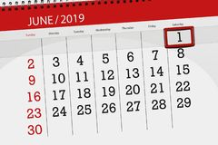 Calendar planner for the month june 2019, deadline day, 1, saturday stock photos