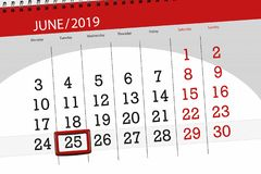 Calendar planner for the month june 2019, deadline day, 25, tuesday royalty free stock images