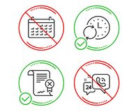 Calendar, Reject certificate and Update time icons set. 24h service sign. Vector royalty free illustration