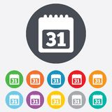 Calendar sign icon. 31 day month symbol. Date button. Round colourful 11 buttons Royalty Free Stock Photography