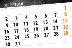 Calendar stadsplaneraren för månaden, stopptiddagen av veckan, 2018 juli Fotografering för Bildbyråer