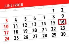 Calendar stadsplaneraren för månaden, stopptiddagen av veckan, lördag, 2018 juni 16 Arkivfoton