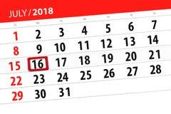 Calendar stadsplaneraren för månaden, stopptiddagen av veckan, måndag, 2018 juli 16 Arkivbild