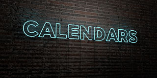 CALENDARS -Realistic Neon Sign on Brick Wall background - 3D rendered royalty free stock image. Can be used for online banner ads and direct mailers Royalty Free Stock Images