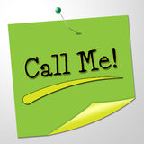 Call Me Indicates Messages Communicating And Note Royalty Free Stock Images