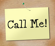 Call Me Indicates Telephone Sign And Display Royalty Free Stock Photos