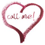 Call Me Message in Heart Shape. Lipstick call me message concept on white Royalty Free Stock Image