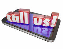 Call Us Contact Customer Service Tech Support Order Now Cell Mob. Call Us words in 3d red letters on a new mobile or cell phone to illustrate customer service or Stock Photography