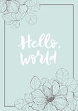 Calligarphy card with anemone. Vector vintage hello world with anemone with frame. Detailed graphic drawing. Amazing gift card Stock Images