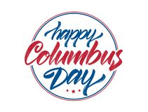 Calligraphic brush Lettering composition of Happy Columbus Day on white background. Typography design. Vector illustration: Calligraphic brush Lettering royalty free illustration