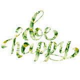 Calligraphic floral inscription Be happy on a white background. Royalty Free Stock Image