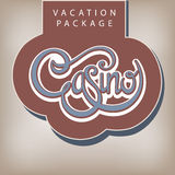 Vacation package Casino. Calligraphic handwritten label Vacation package Casino vintage style Royalty Free Stock Photography