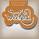 Vacation package Weekend. Calligraphic handwritten label Vacation package Cruise vintage style Stock Photos